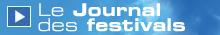 http://blogrtbf.typepad.com/blog/festival/titre_LeJournaldesfestivals.jpg